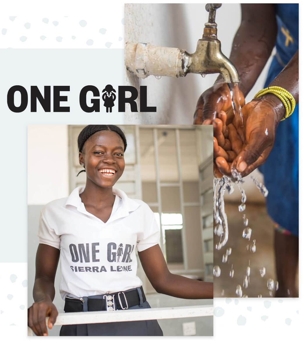 One Girl logo and photos of hands being washed and a girl smiling